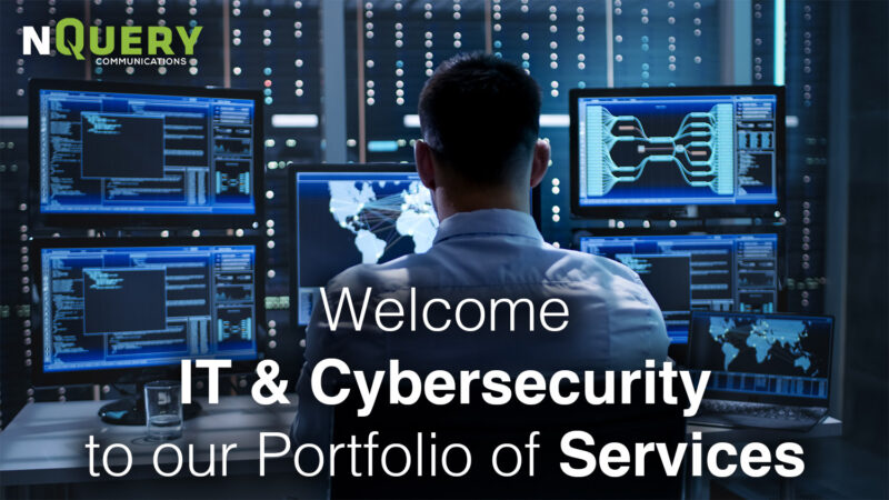 , COVID's Biggest Business Lesson – Our Clients Wanted More – Welcome IT & Cybersecurity to our Portfolio of Services