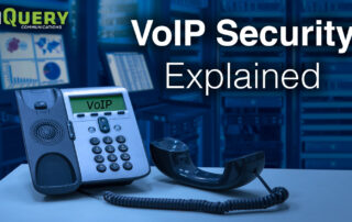 Are VoIP Phone Systems Vulnerable to Attacks? VoIP Security Explained.